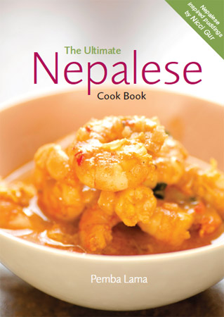 The Ultimate Nepalese Cook Book by Pemba Lama