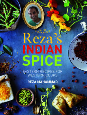 Reza's Indian Spice by Reza Mahammad